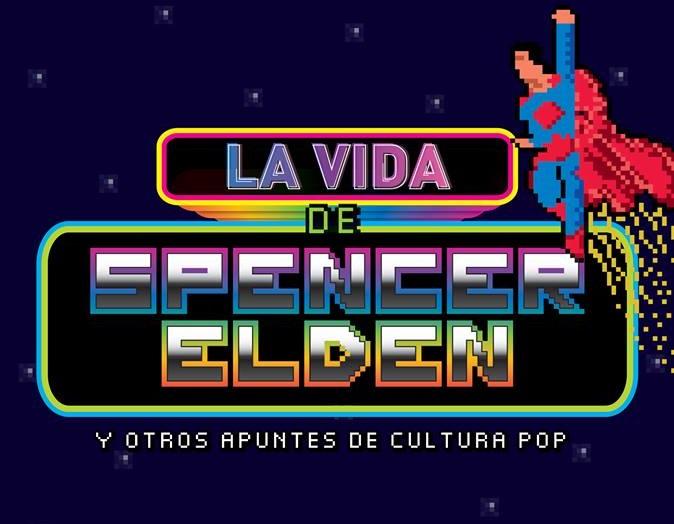 La vida de Spencer Elden