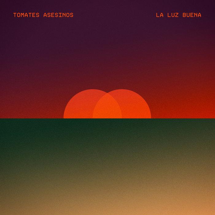 Futuro utópico: Tomates Asesinos presentan «La Luz Buena»