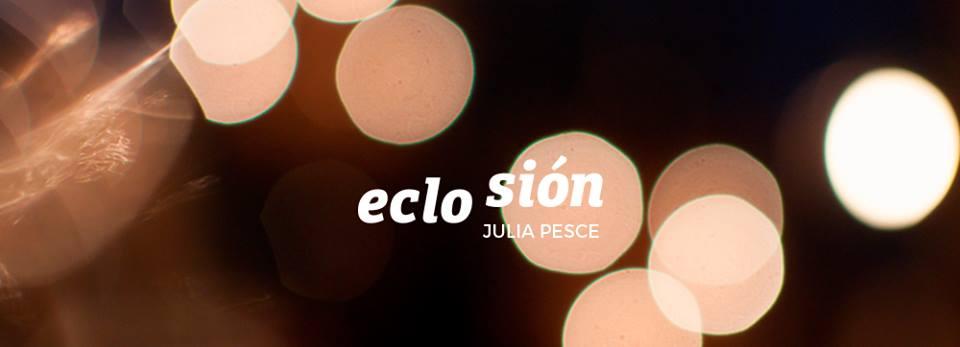 juliapesceeclosion