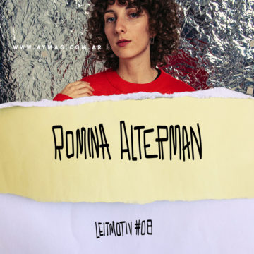 LEITMOTIV #08: Romina Alterman