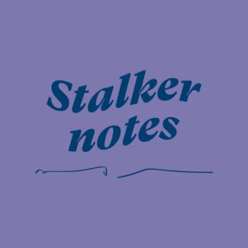 Stalker Notes #02