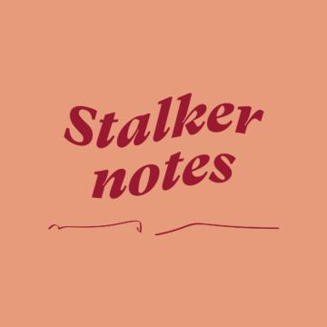 Stalker Notes #03