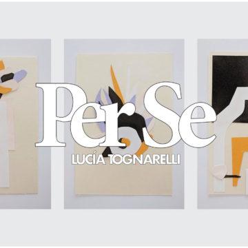 Per se: el arte de Lucía Tognarelli