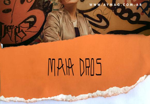 Leitmotiv #16: Maia Dros