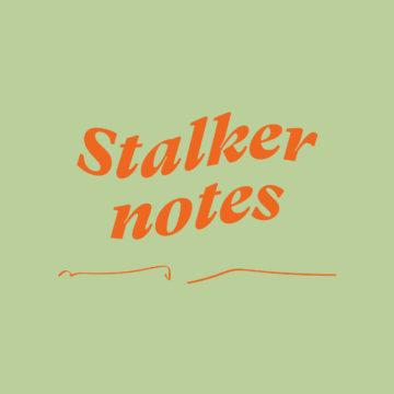 Stalker Notes #04