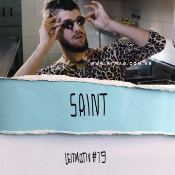 Leitmotiv #19 – Saint
