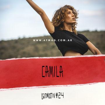 Leitmotiv #24: Camila