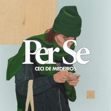 PER SE: los retratos en Ceci De Medeiros