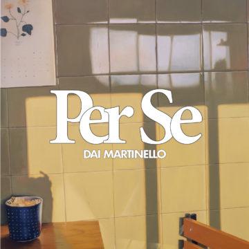 PER SE Dai Martinello: «El obrar artístico es parte de la vida»