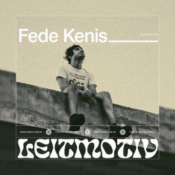Leitmotiv #28: Fede Kenis