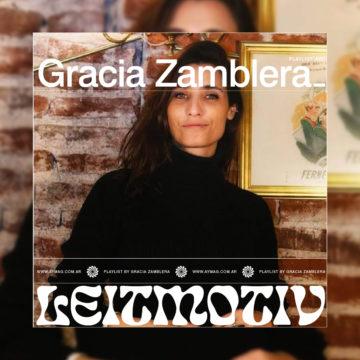 Leitmotiv #29: Gracia Zamblera