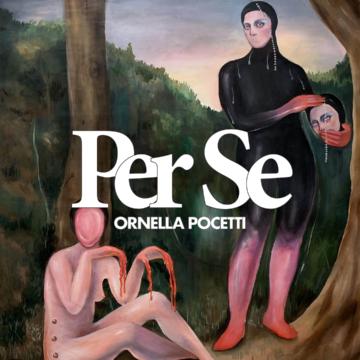 Per Se: Ornella Pocetti en otro lenguaje